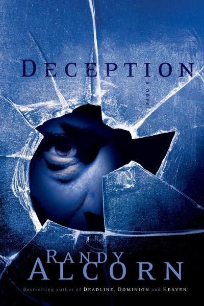Deception By: Randy Alcorn