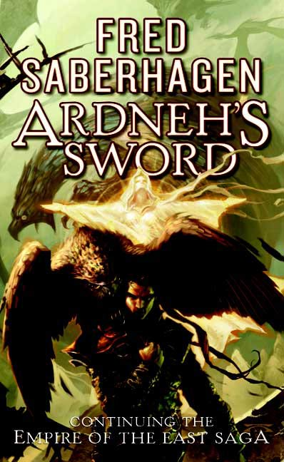 Ardneh's Sword By: Fred Saberhagen