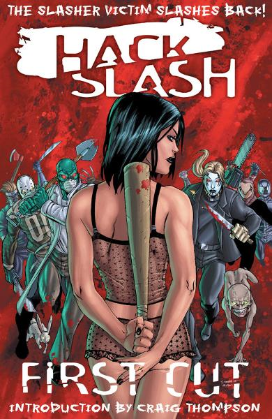 Hack/Slash Vol 1: First Cut
