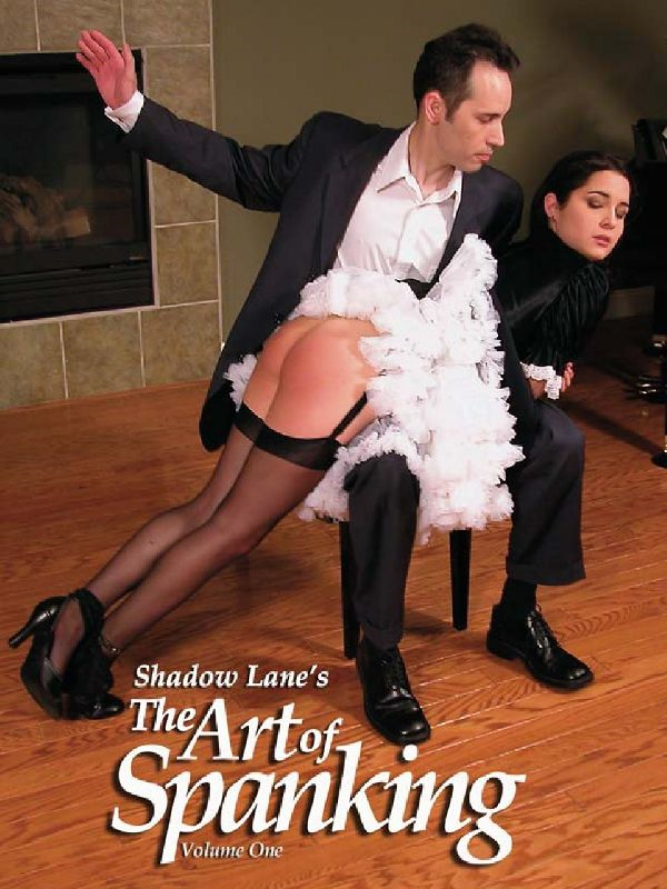 Shadow Lane's The Art Of Spanking Volume One: Pictorial Erotica For The Spanking Connoisseur By: Eve Howard