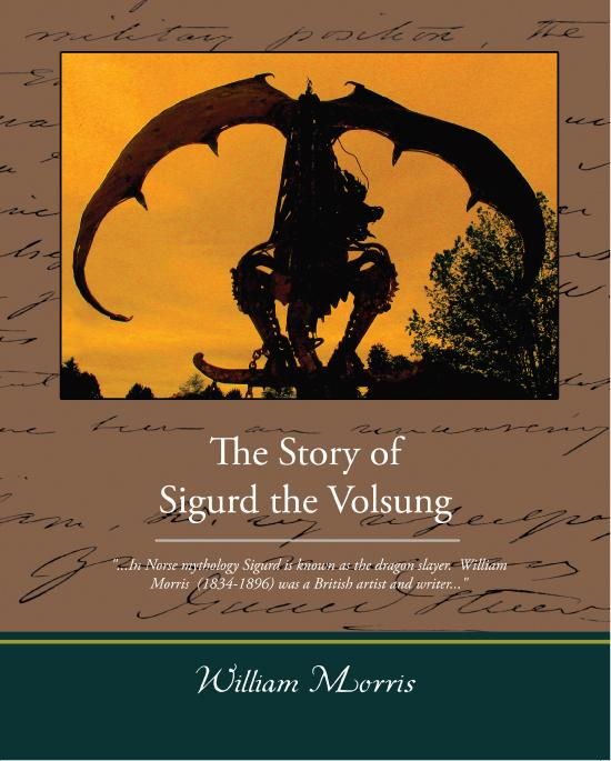 William Morris - The Story of Sigurd the Volsung (ebook)