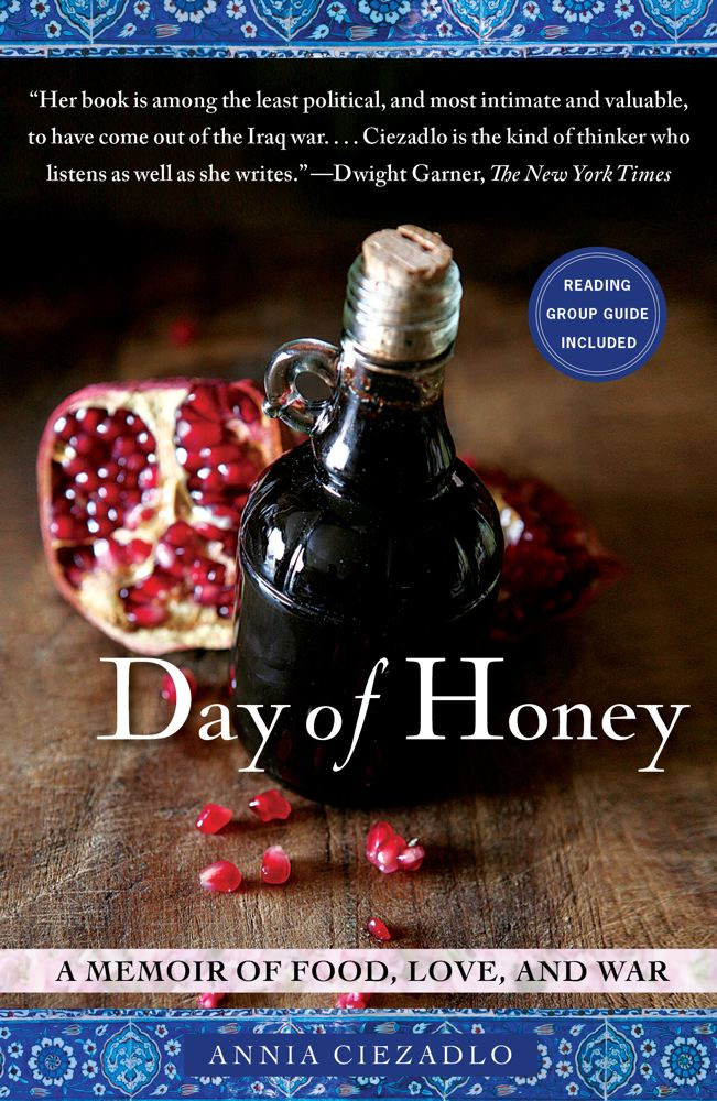 Day of Honey By: Annia Ciezadlo