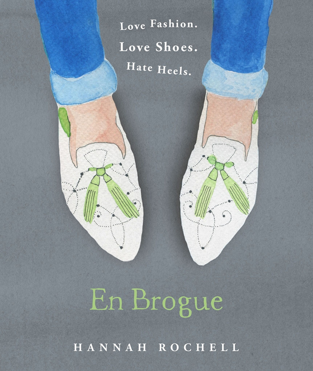 En Brogue: Love Fashion. Love Shoes. Hate Heels A Girl's Guide to Flat Shoes and How to Wear them with Style.