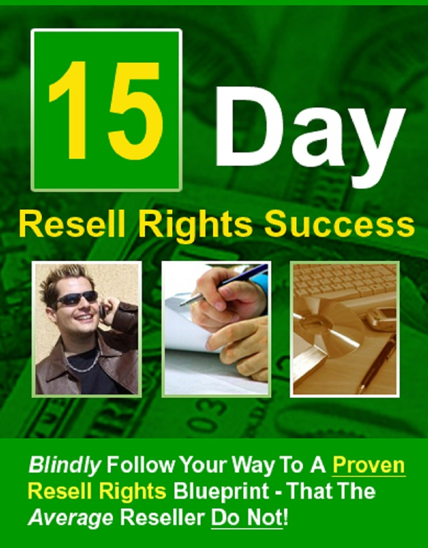 15 Day Resell Rights Success