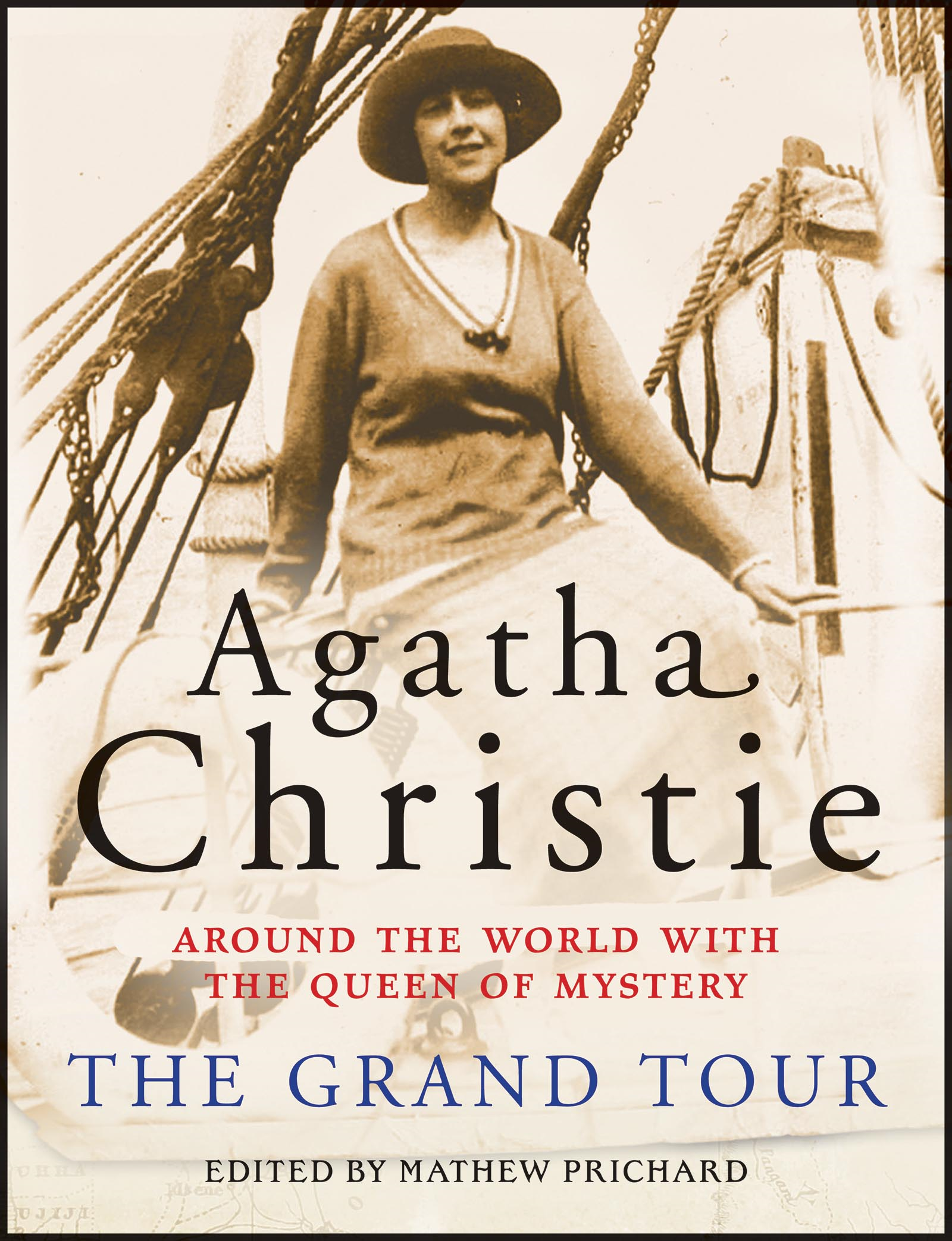The Grand Tour By: Agatha Christie