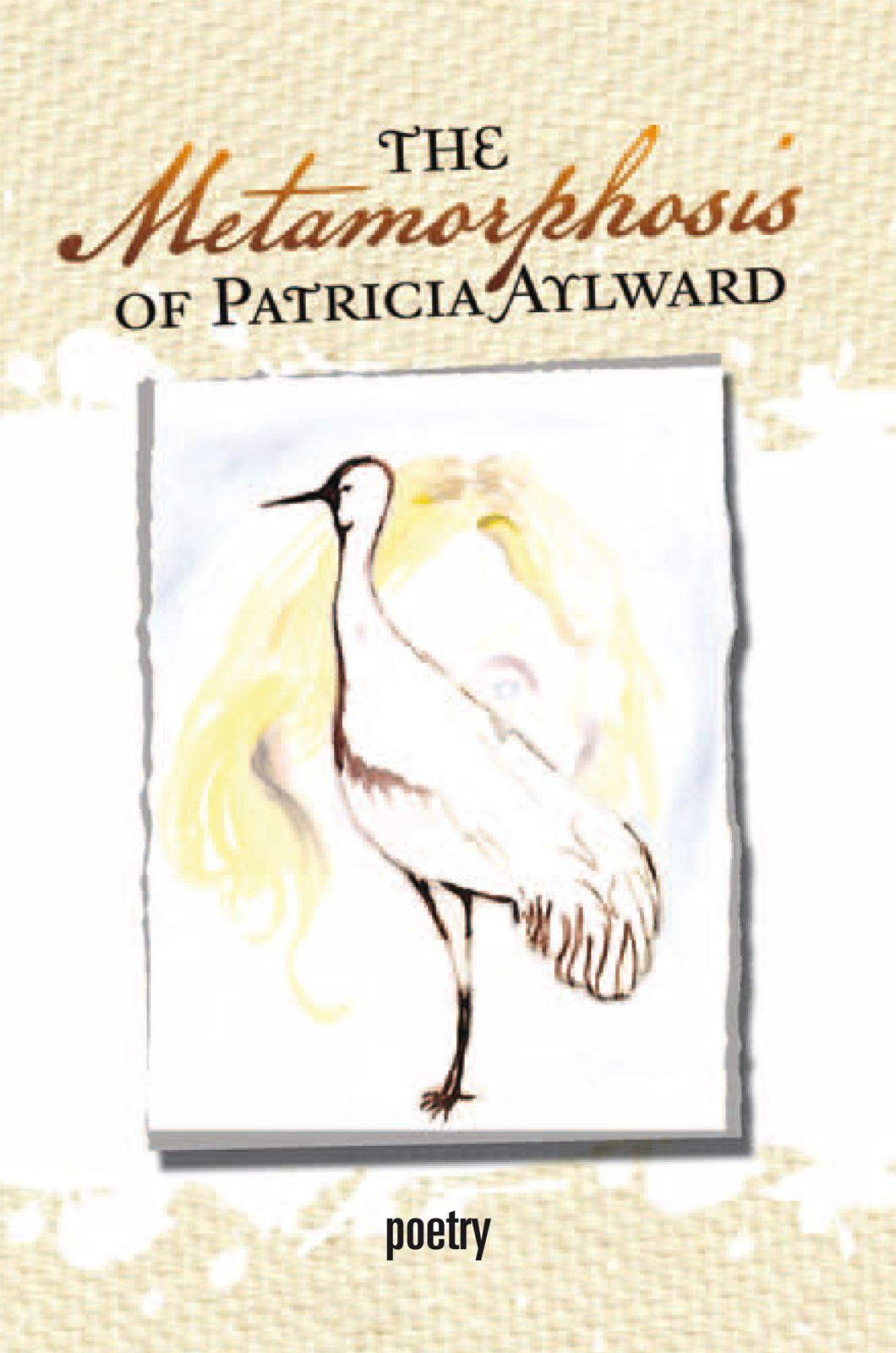 The Metamorphosis of Patricia Aylward