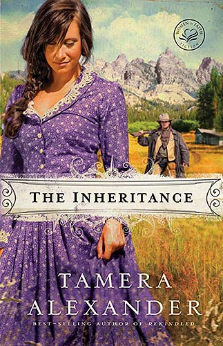 The Inheritance By: Tamera Alexander