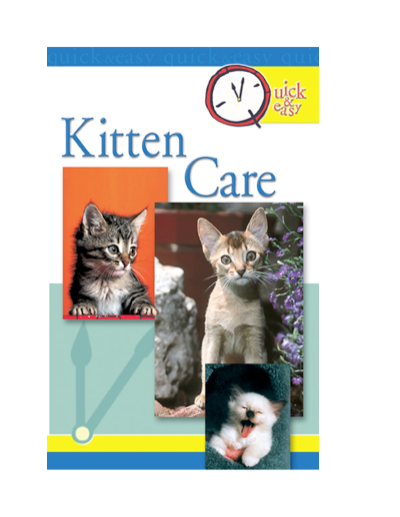 Quick & Easy Kitten Care