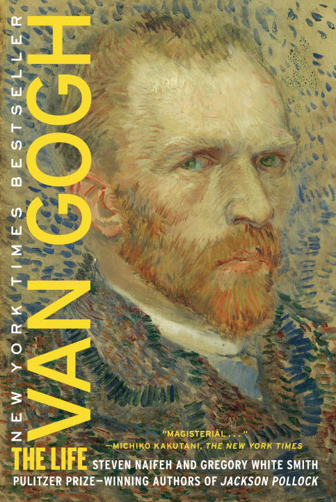 Van Gogh By: Gregory White Smith,Steven Naifeh