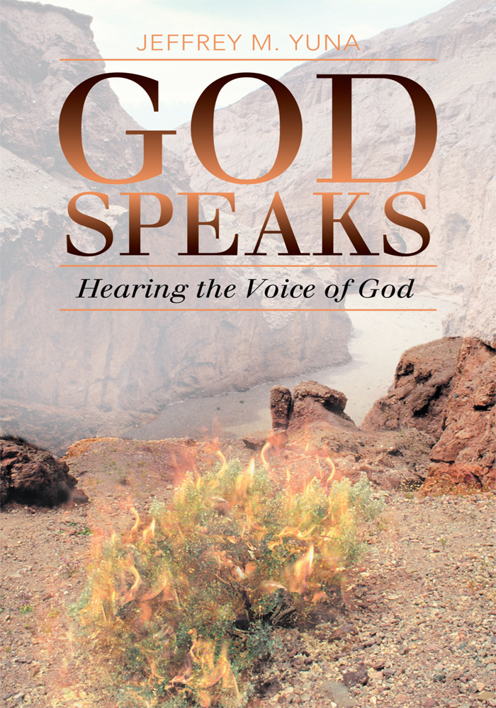 God Speaks By: Jeffrey M. Yuna