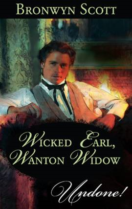 Wicked Earl, Wanton Widow By: Bronwyn Scott