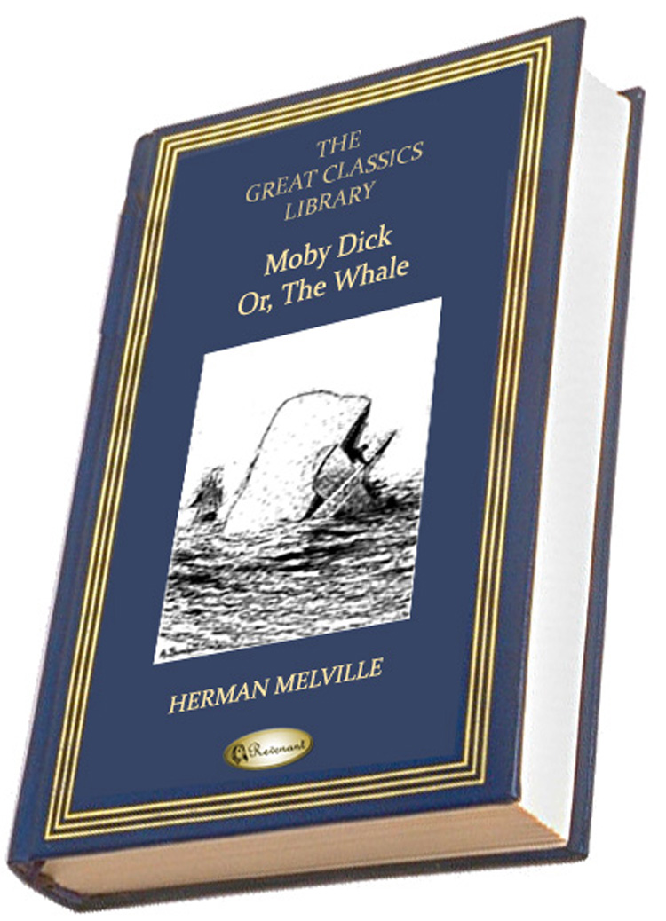 Moby Dick; Or, The Whale By: Herman Melville