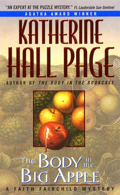 The Body In The Big Apple By: Katherine Hall Page
