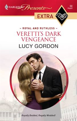 Veretti's Dark Vengeance By: Lucy Gordon