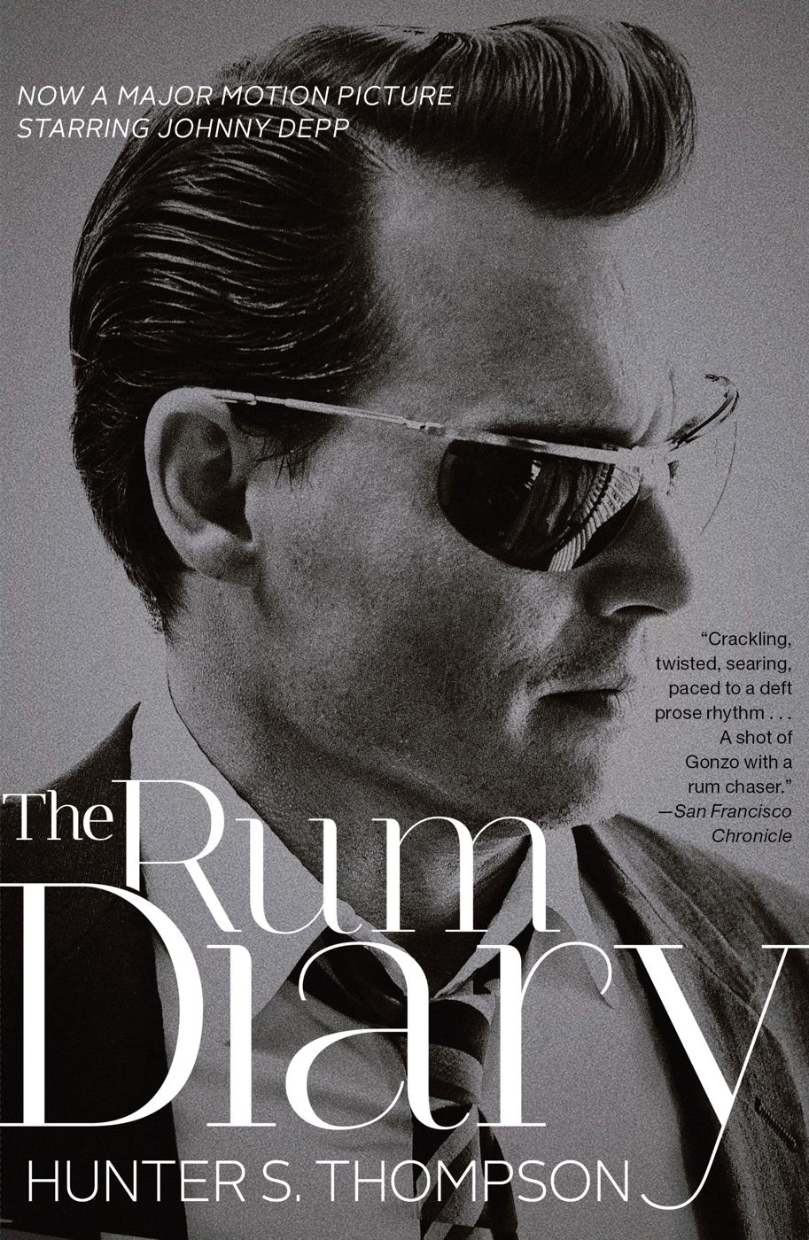 The Rum Diary By: Hunter S. Thompson