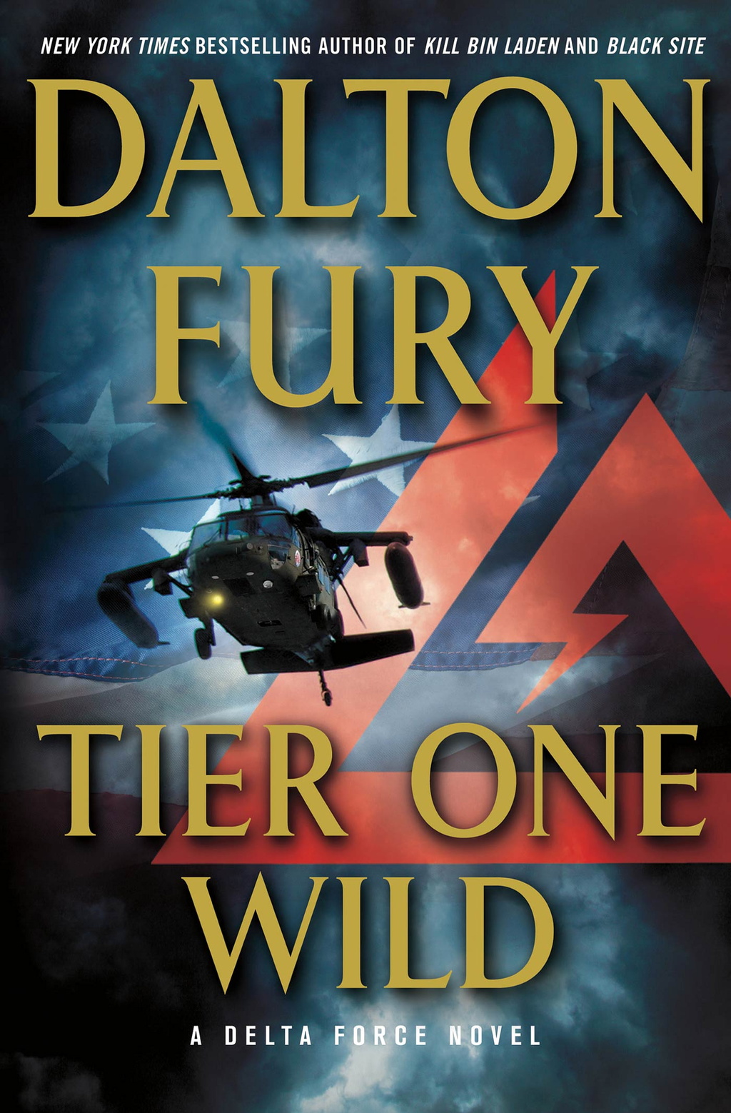 Tier One Wild By: Dalton Fury