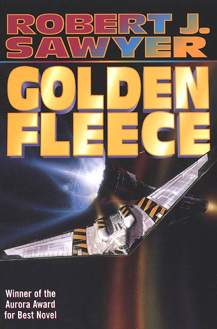 Golden Fleece By: Robert J. Sawyer