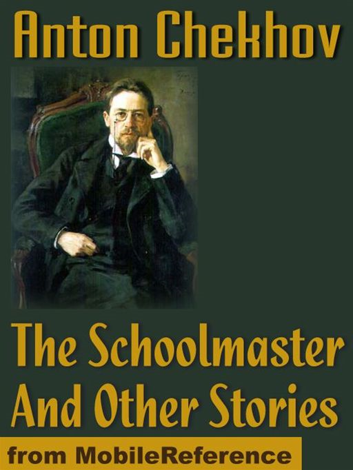 The Schoolmaster And Other Stories  (Mobi Classics)
