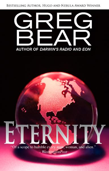 Eternity By: Greg Bear