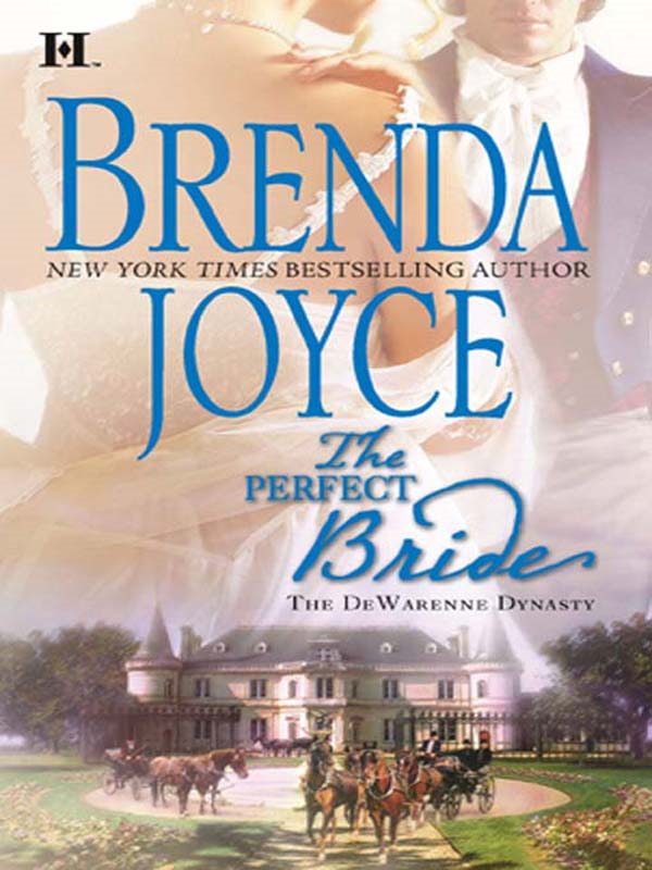 The Perfect Bride By: Brenda Joyce