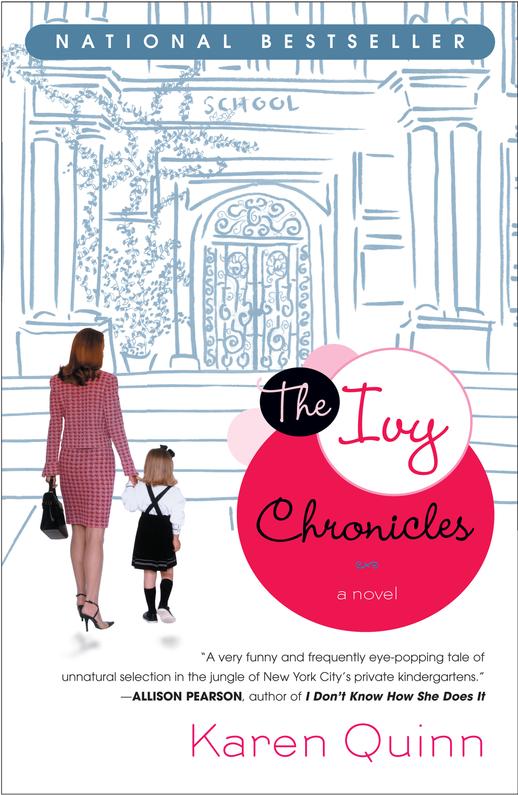 The Ivy Chronicles By: Karen Quinn