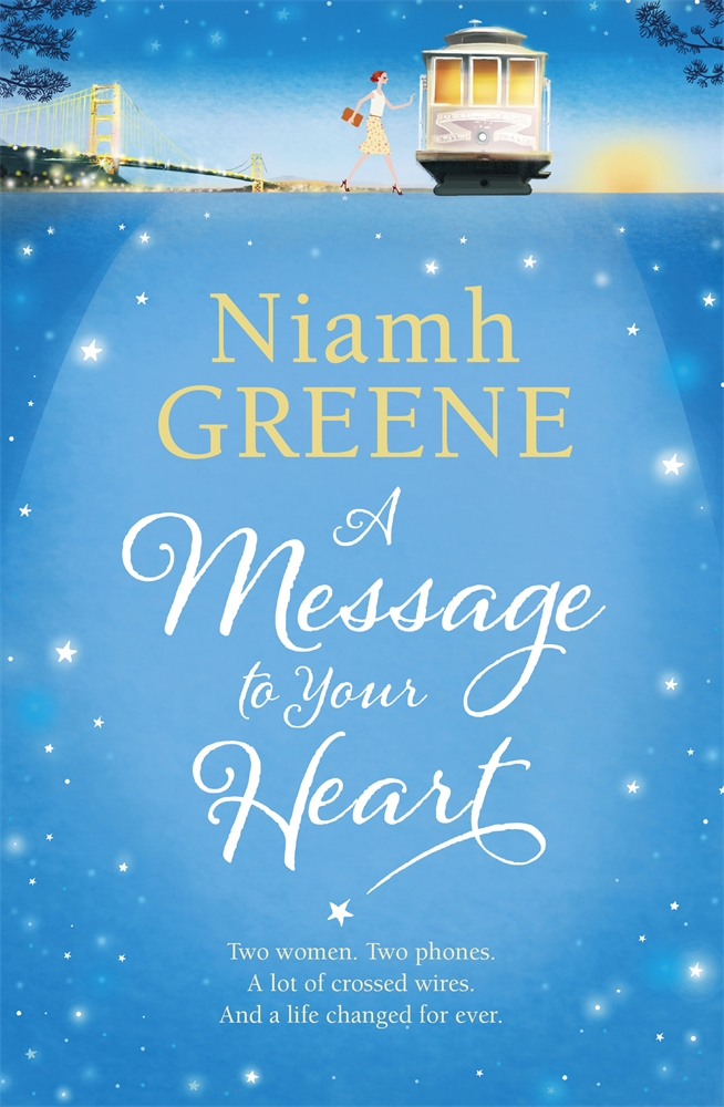 A Message to Your Heart By: Niamh Greene