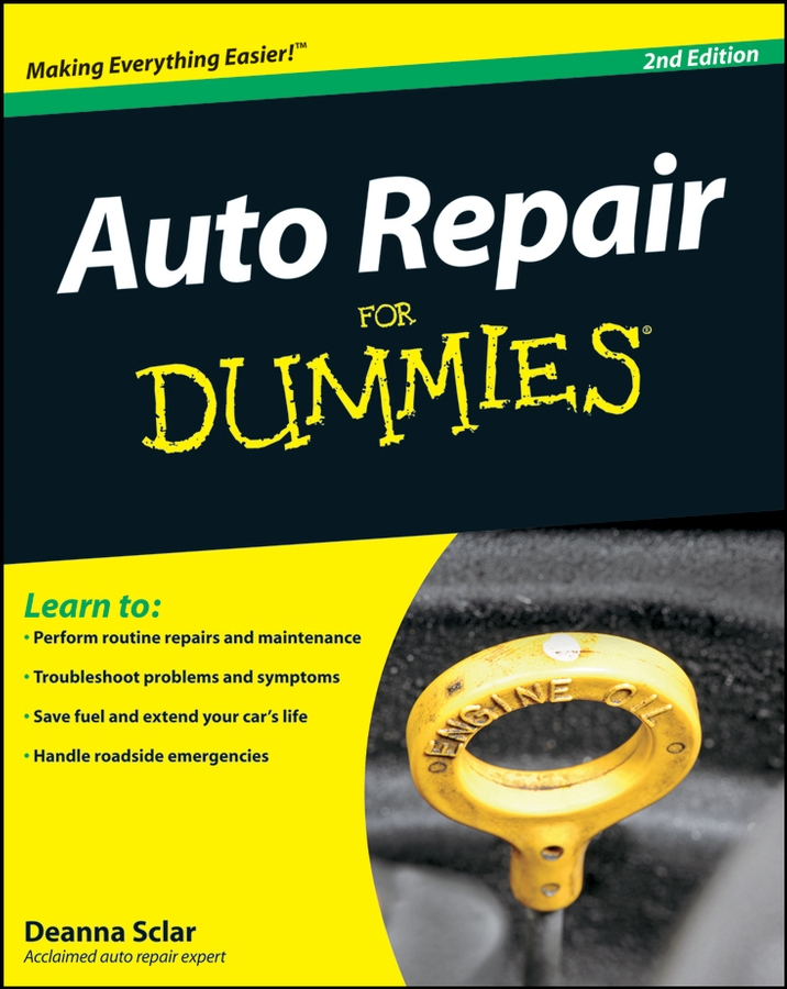 Auto Repair For Dummies By: Deanna Sclar