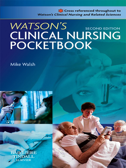 Watson's Clinical Nursing Pocketbook By: Mike Walsh