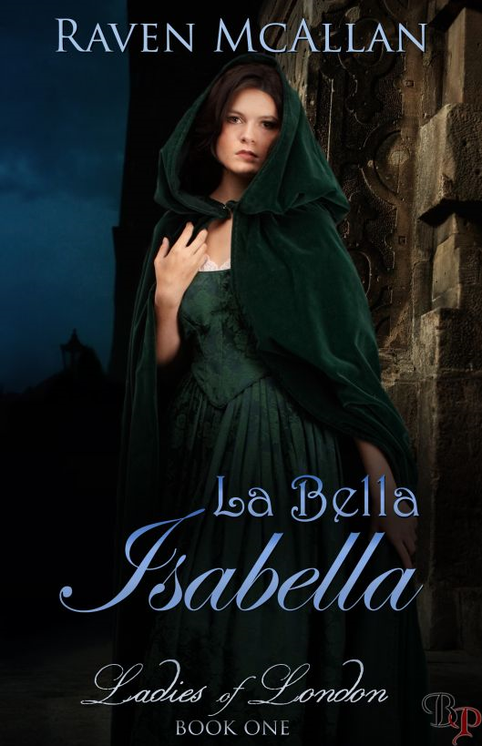La Bella Isabella: Ladies of London, Book 1