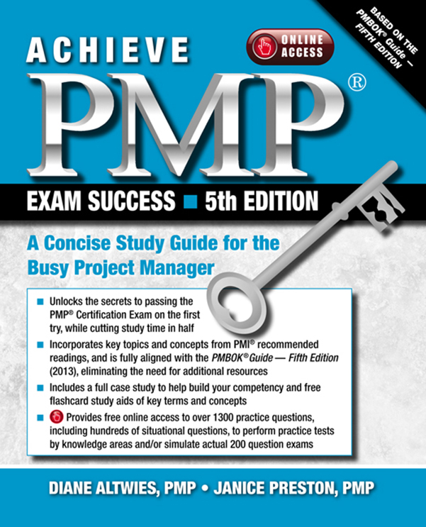 Diane Altwies and Janice Preston - Achieve PMP Exam Success, 5th Edition