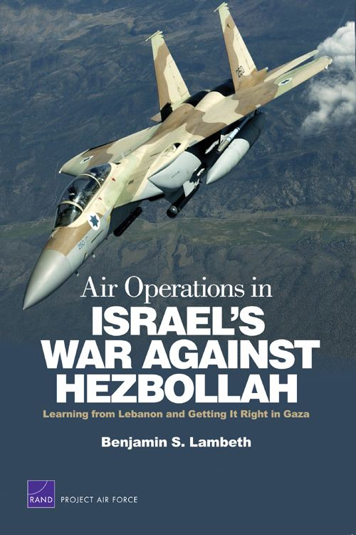 Air Operations in Israel's War Against Hezbollah: Learning from Lebanon and Getting It Right in Gaza