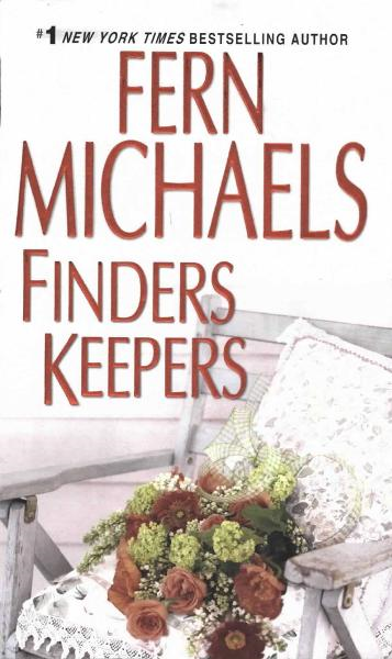 Finders Keepers By: Fern Michaels