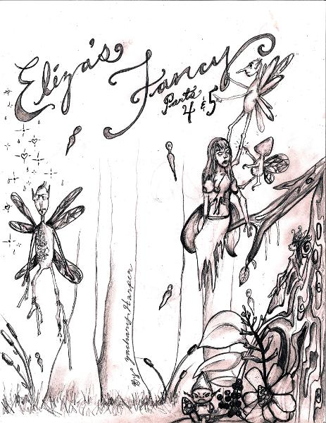 Eliza's Fancy (A Faery Romance Parts Four and Five)