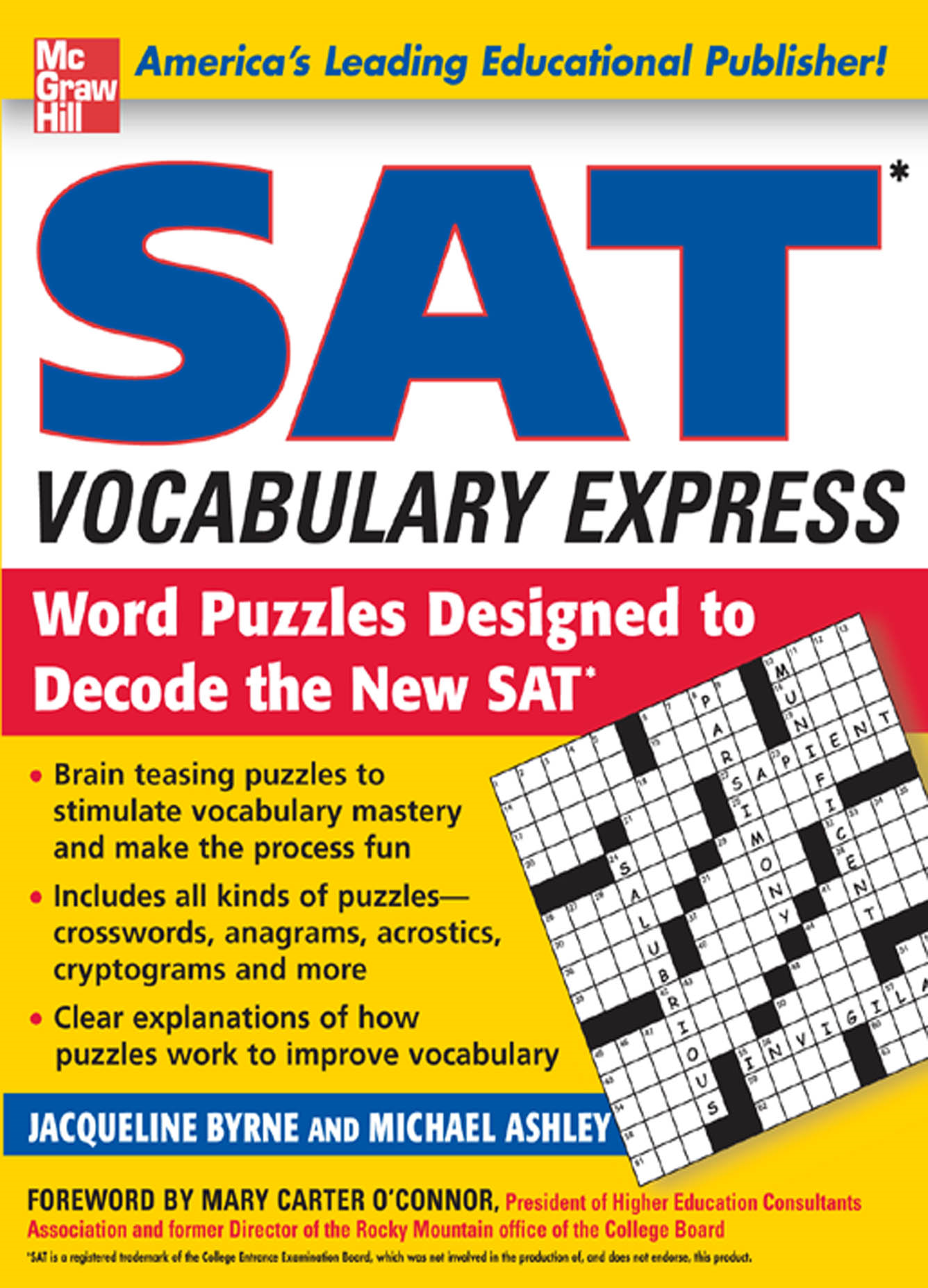 SAT Vocabulary Express : Word Puzzles Designed to Decode the New SAT By:  Michael Ashley,Jacqueline Byrne