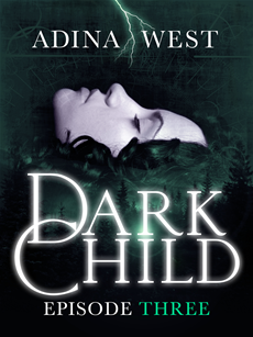 Dark Child (The Awakening): Episode 3 The Awakening
