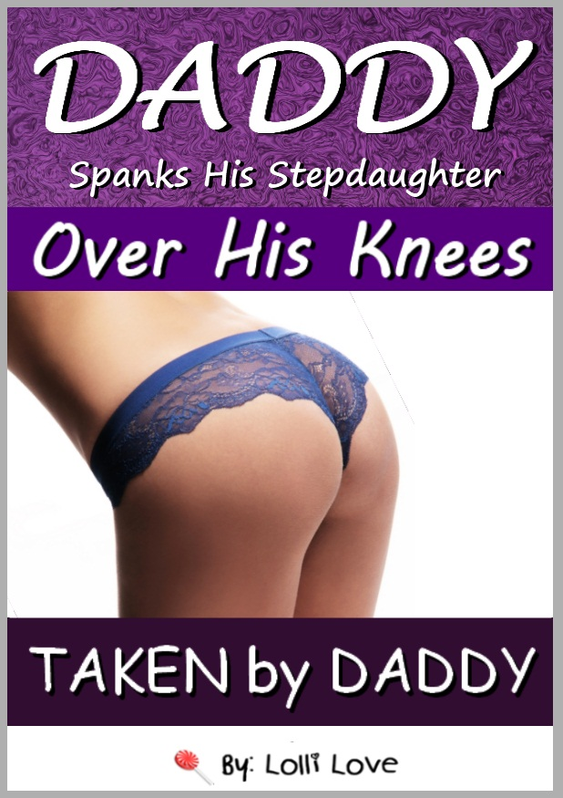 Daddy Spanks His Stepdaughter