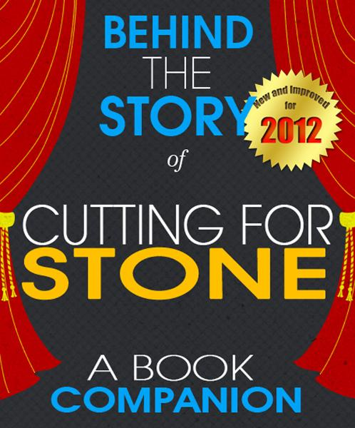 Cutting for Stone: Behind the Story