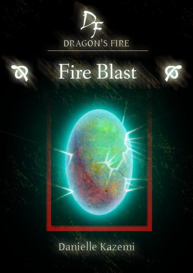 Fire Blast (#8) (Dragon's Fire)