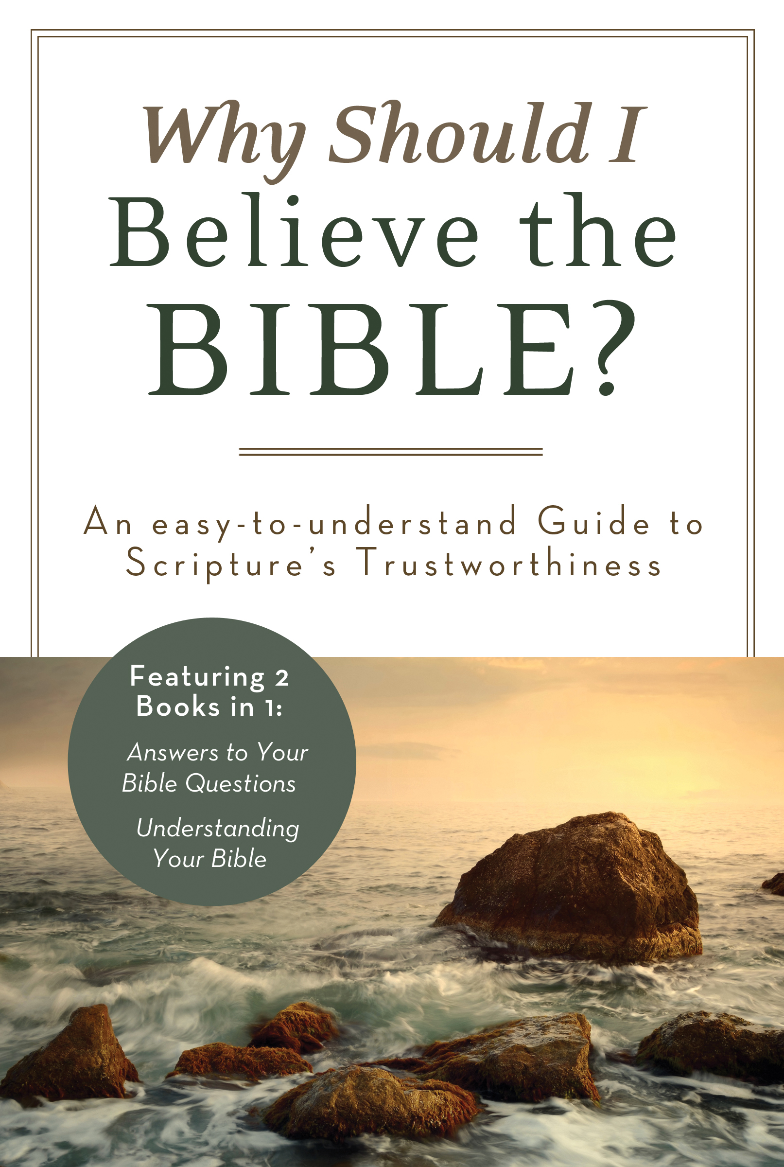 Why Should I Believe the Bible? By: Ed Strauss,John A. Beck