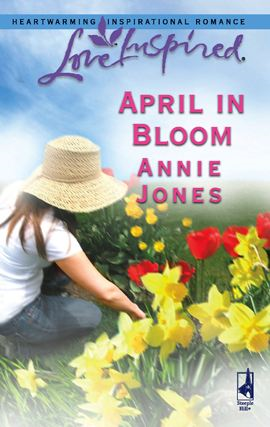 April in Bloom By: Annie Jones