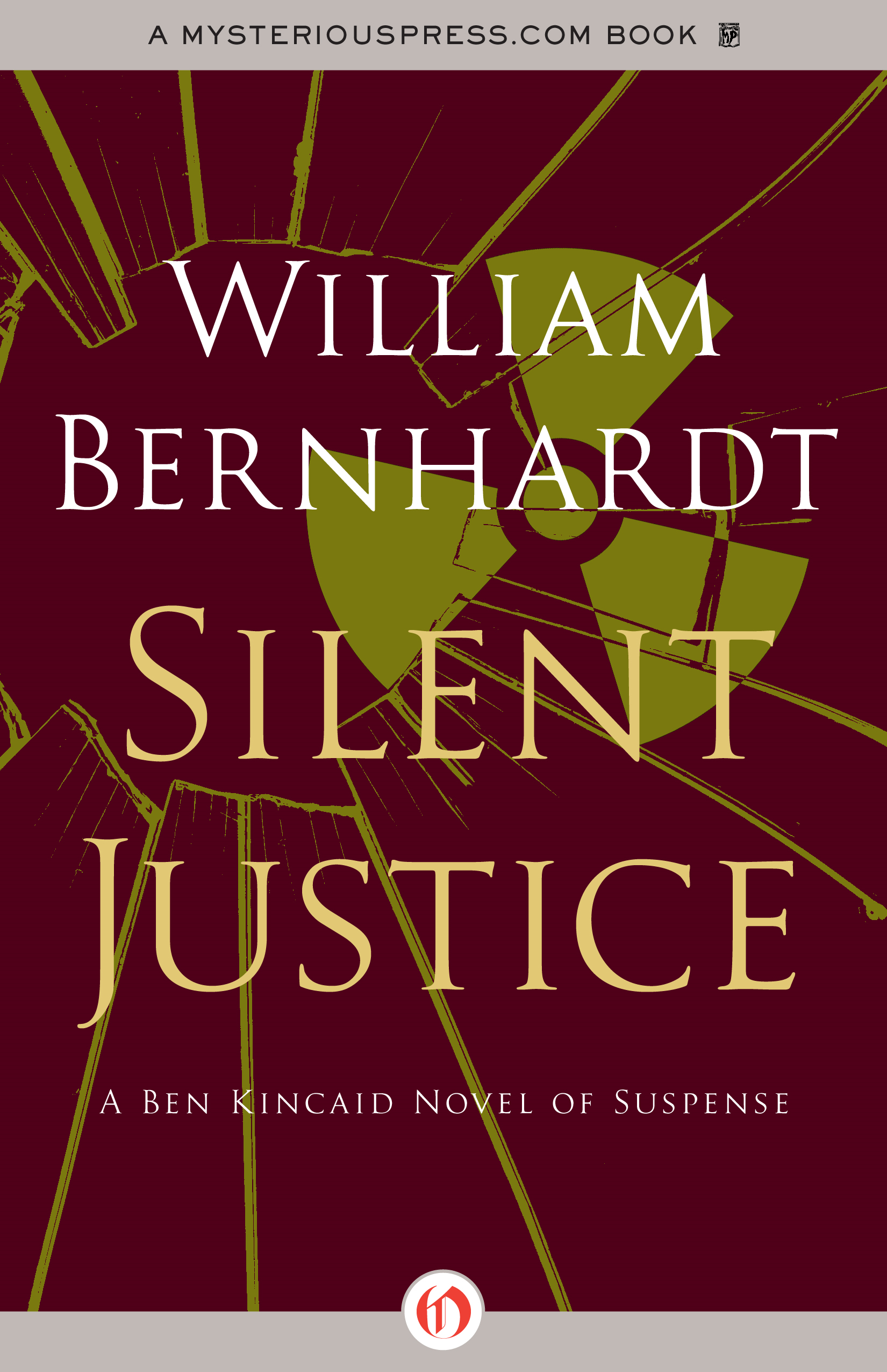 Silent Justice By: William Bernhardt