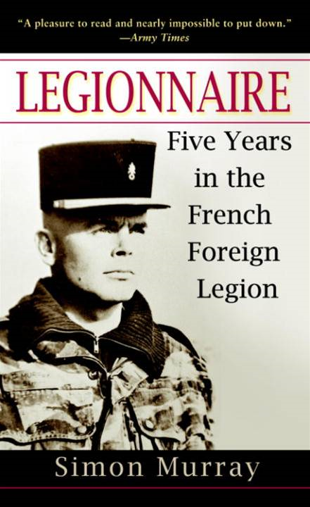 Legionnaire By: Simon Murray