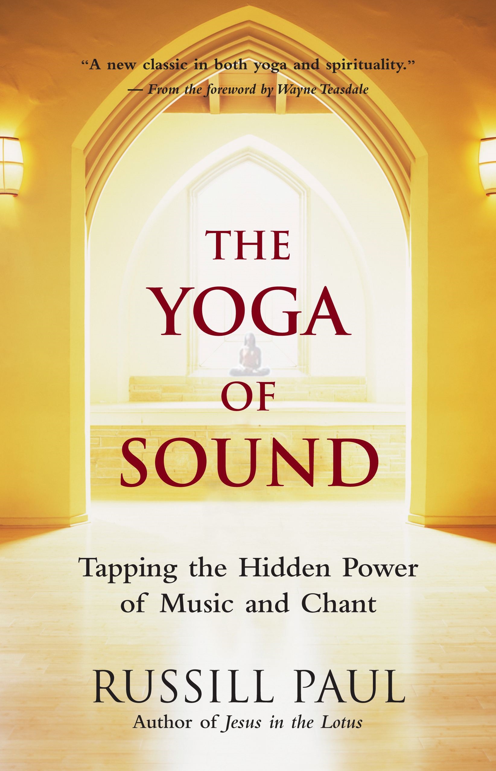 The Yoga of Sound By: Russill Paul