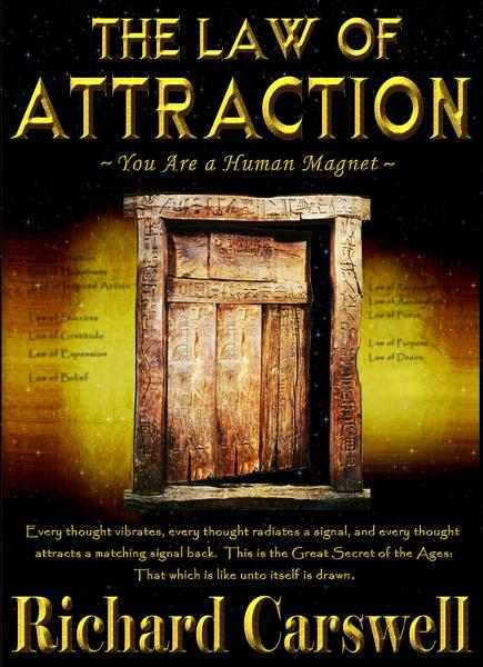 The Law of Attraction: You Are A Human Magnet