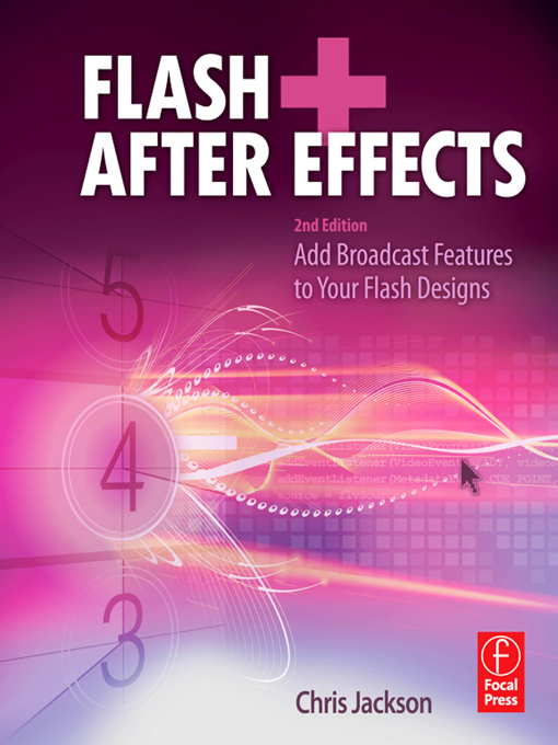 Flash + After Effects Add Broadcast Features to Your Flash designs