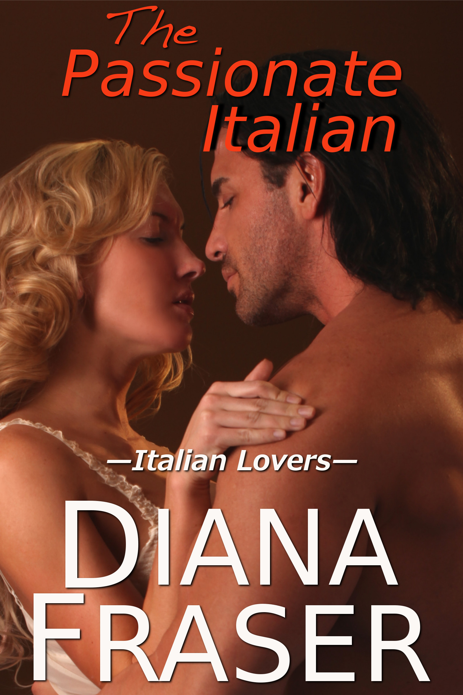 The Passionate Italian (Italian Lovers series)