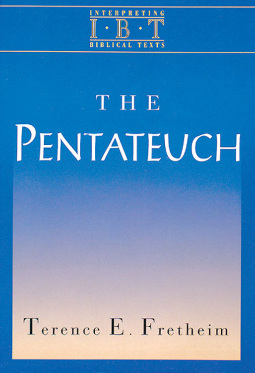 The Pentateuch (Interpreting Biblical Texts Series)