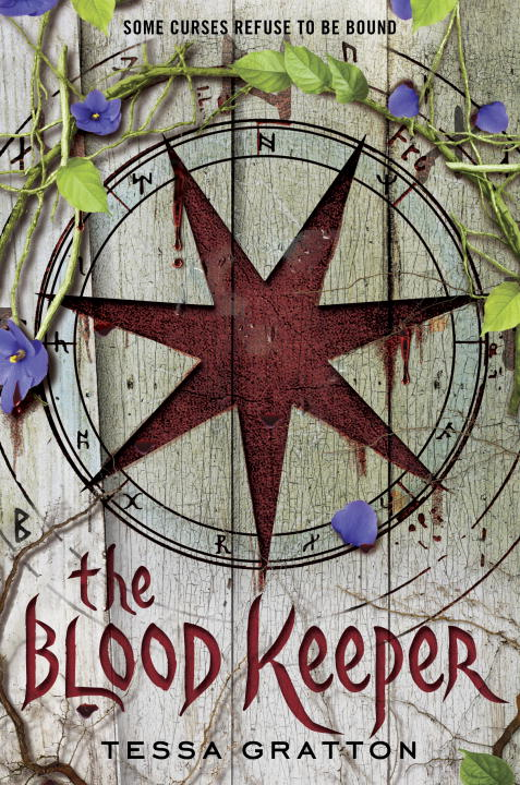 The Blood Keeper By: Tessa Gratton
