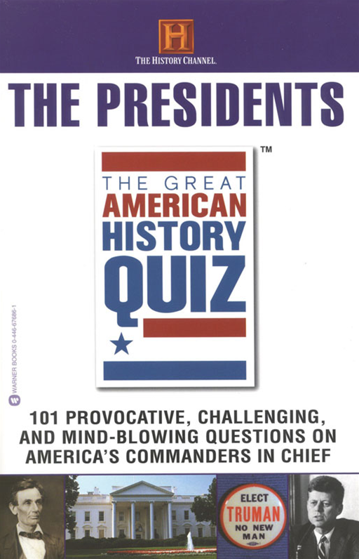 The Great American History Quiz? By: The History Channel