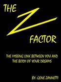 online magazine -  The Z-Factor: The Missing Link Between You and the Body of Your Dreams